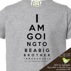 big brother shirt (or big brother again shirt) - funny eye chart pregnancy announcement t- shirt. $16.50, via Etsy.