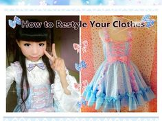 DIY Kawaii Dress - How to Restyle Your Clothes to Lolita Dress-Lolita Fashion - YouTube