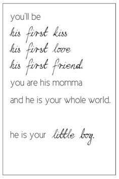 Inspired Mother & Son Quote! So Cute | Quotes | Motherhood Quotes | Maternity Quotes | Pregnancy Quotes | Inspirational Motherhood Quotes | Beautiful Motherhood Quotes | Motherhood | Mother | Inspirational Parenting Quotes | True Motherhood Quotes | Nursery Ideas | Love | Joy | Happiness | Maternity | Baby | Maternity Inspiration | Motherhood Inspiration | Pregnancy | Parenting Quotes | Pregnancy Quotes | Feelings | Mother & Son | First