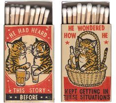 strike your fancy by arna miller and ravi zupa 5 Vintage Matchbox Style Artworks of Cats Making Questionable Decisions, July 2018 Drunk Cat, Fluffy Black Cat, Matchbox Art, Cat Character, Cat Drinking, Colossal Art, Vintage Packaging, Cat Art, In This World
