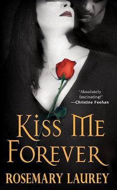"""Read """"Kiss Me Forever"""" by Rosemary Laurey available from Rakuten Kobo. **Kiss Me Forever He's Hot.** If there is one thing Dixie LePage does not need . Vampire Series, Vampire Books, Lora Leigh, Lori Foster, Christine Feehan, Romance Authors, Paranormal Romance, Best Series, My Forever"""