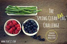 "The ""Spring Clean EATing"" Challenge! Info & Prep Week"