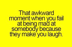 That Awkward Moment When You