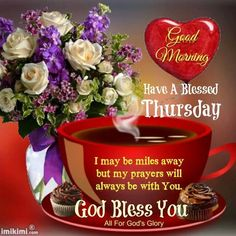 Good Morning Have A Blessed Thursday God Bless You Image