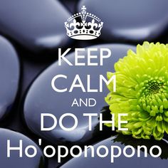 DariAwakened: Freedom Friday: What Is Ho'oponopono & How Do You Use It?