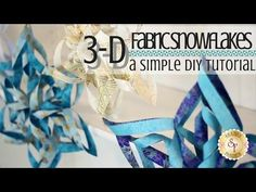Easy 3D Fabric Snowflakes | Shabby Fabrics - YouTube