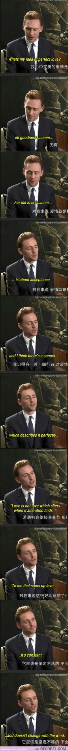 Tom Hiddleston everyone. Quoting Shakespeare at the drop of a hat. Wonderful.