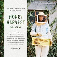 Kinfolk Honey Harvest Workshop | a daily something