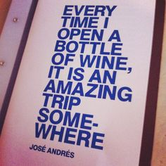 Wine and Jose Andres Roman Candle, Quote Of The Week, Wine Quotes, In Vino Veritas, Wine Time, Wine Country, Wine Tasting, Travel Quotes, Quotes To Live By