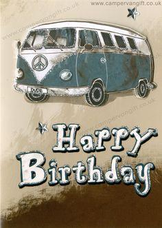 Campervan Gift - Campervan Birthday Card - Happy Birthday Dude, (http://www.campervangift.co.uk/campervan-birthday-card-happy-birthday-dude/)