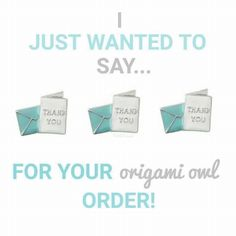 Say thank you with Origami Owl  https://lucretia.origamiowl.com