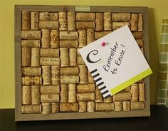 Recycle Wine Corks:   wine cork board to hang on the wall to stick notes and pictures on... entirely from wine corks.