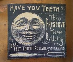 Ideal Felt Tooth Polisher Sign on Reclaimed Barn Wood, Decoupaged Distressed Rustic Country Sign, Primitive Decor, General Store Dental Sign