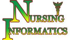 Nurse Informatics | Nursing Informatics