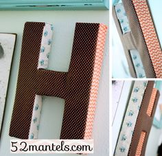 52 Mantels: Anthropologie Inspired, Fabric-Wrapped Letter {Tutorial}