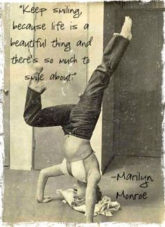 """Marilyn Monroe as yogini! """"Keep smiling because life is a beautiful thing and there's so much to smile about."""" For yoga moves to try, visit http://www.myhealthylivingcoach.com/category/personal-care/yoga/"""