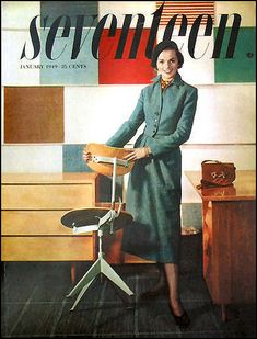 Seventeen magazine, January 1949. Don't you wish the magazine still looked like this today?