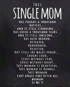 Enjoy these 20 inspirational in your face badass quotes to get you through some bad days and boost your self confidence. Single Mom Creed Photo by Single Mother Quotes, Mother Daughter Quotes, Beautiful Daughter Quotes, Single Parent Quotes, Quotes About Single Moms, Single Mom Meme, Single Life Quotes, Single Mom Dating, Single Ladies
