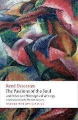 The Passions of the SOul and Other Late Philosophical Writings by Rene Descartes - V 343 DES