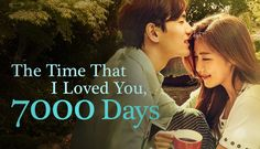"""The Time That I Loved You, 7000 Days - 16 episodes (2015) *Ha Ji Won & Lee Jin Wook* [note - Based on Taiwan's """"In Time With You""""]"""