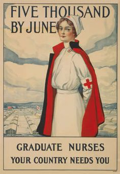"""5,000 Graduate Nurses by June""  WW1 recruiting poster calling on nurses everywhere to come to their country's aid. #Edwardian #1910s"