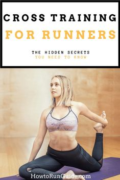 Cross Training for Runners - yoga, swimming, cycling and more! The hidden secrets to cross training every runner needs to know. Cross Training For Runners, Strength Training For Runners, Cross Training Workouts, Running Cross Training, Training Plan, Running Humor, Sports Training, Running Motivation, Fitness Motivation