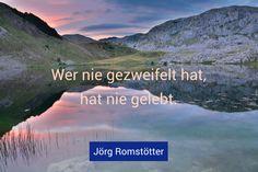 http://joerg-romstoetter.com/ #glück #leben