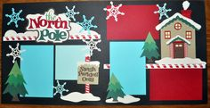The North Pole 2 Page 12x12 Scrapbook Layout | eBay