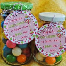 "Teacher appreciation gumballs ""thanks for chewing to teach, I had a ball this year"""