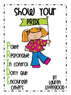 Show your PRIDE- Polite, Responsible, In Control, Don't Quit, and Encourage Others. This download includes 5 posters that show each character trait. In my classroom, I created a bulletin board with these posters and encourage students to show their Raven PRIDE. (If you would like me to edit the colors in the posters to fit your school colors, I'd be happy to do that!) Thanks!Lauren Livengood