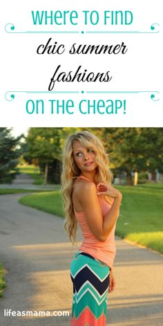 Where To Find Chic Summer Fashions On The Cheap!