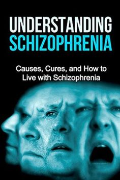 Understanding Schizophrenia: Causes, cures, and how to live with schizophrenia by Jamie Levell Different Types Of Schizophrenia, What Causes Schizophrenia, Living With Schizophrenia, People With Schizophrenia, Brain Health, Mental Health, Group Work, Disorders, Schizophrenia