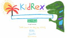KidRex - Kid Safe Search Engine http://www.kidrex.org/