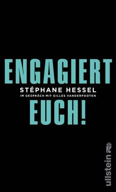 Engagiert Euch! - Hessel, Stéphane; Vanderpooten, Gilles
