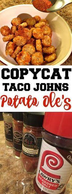 Food Hussy Recipe: Taco John's Potato Ole Seasoning - New Site Copycat Recipes, Gourmet Recipes, Mexican Food Recipes, New Recipes, Dinner Recipes, Cooking Recipes, Favorite Recipes, Food Recipes Snacks, Recipies