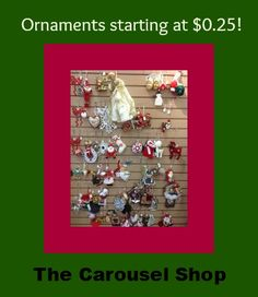 Christmas in July sale is still going on thru the end of the month at The Carousel Shop in La Grange. (2014) Come in for some great hostess gifts for the holidays starting at only $0.25!