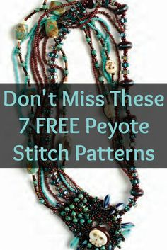 You have to try these 7 FREE peyote stitch patterns that include something for every skill level! #peyotestitch #beading #diyjewelry