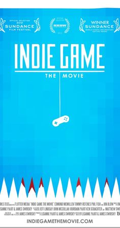 A documentary that follows the journeys of indie game developers as they create games and release those works, and themselves, to the world.