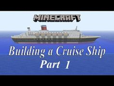Minecraft, Building a Cruise Ship tutorial Part 1 - YouTube