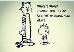 Calvin & Hobbes                                                                                                                                                                                 More