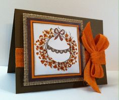 Card Making  Fall leave card with burlap CTMH Remarkable Wreath