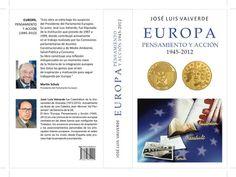 Europa : pensamiento y acción : 1945-2012 / José Luis Valverde