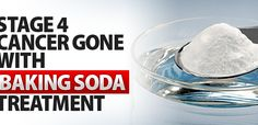 Stage-4-Cancer-Gone-With-Baking-Soda-Treatment http://www.healthdigezt.com/stage-4-cancer-gone-with-sodium-bicarbonate-baking-soda