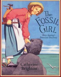 This pin leads to a site with wonderful reading lists for older children.  This book, The Fossil Girl, Mary Anning's Dinosaur Discovery by Catherine Brighton, is about a British girl who discovered the first complete Icthyosaurus.