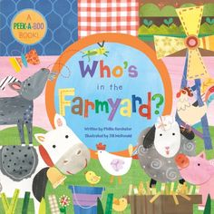 Who's in the Farmyard? BB (Peek a Boo Book) by Phillis Gershator http://www.amazon.com/dp/1846865743/ref=cm_sw_r_pi_dp_P2Doub0720GZ5