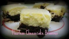 Flourless cheesecake brownies!!! I've been craving cheesecake with German chocolate frosting, so that's what I would add on top of this :)
