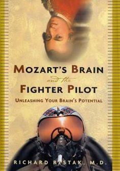 Mozart's Brain & The Fighter Pilot