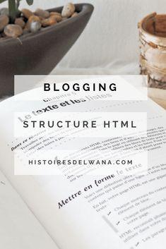 Blogging structure HTML mise en forme contenus et sites