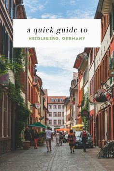 A Quick Guide to Heidelberg, Germany