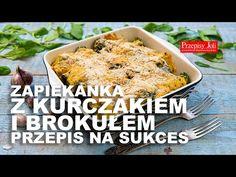 ZAPIEKANKA Z KURCZAKIEM I BROKUŁEM - PRZEPIS NA SUKCES - Przepis na idealny, syty obiad. Zasmakuje każdemu :) Youtube, Youtubers, Youtube Movies